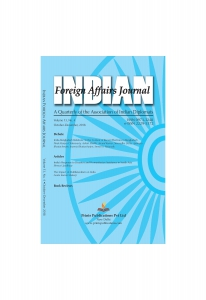 INDIAN FOREIGN AFFAIRS JOURNAL : A Quarterly of the Association of Indian Diplomats